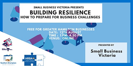 Building Resilience. How to prepare for business challenges tickets