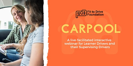 Free 'Carpool' Road Safety Webinar: Learner Drivers and Supervising Drivers tickets