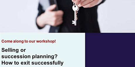 Selling or succession planning? How to exit successfully tickets