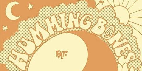 HUMMING BONES VOLUME 03 tickets