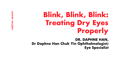 [FREE WEBINAR] Consult a Ophthalmologist on Dry Eyes tickets