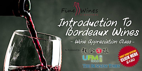 Introduction To Bordeaux Wines (Virtual Live Class ) tickets