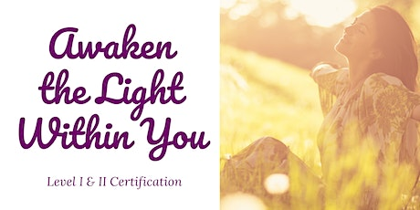 Awaken the Light Within Level I & II tickets