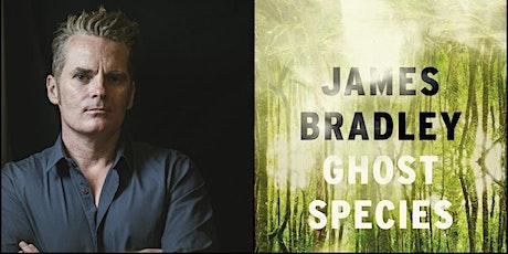 James Bradley - Ghost Species tickets