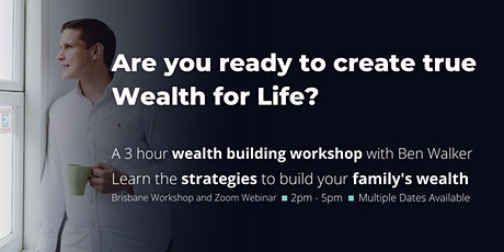 Wealth For Life Workshop tickets