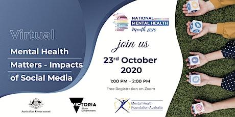 Webinar - Impacts of Social Media on Mental Health tickets