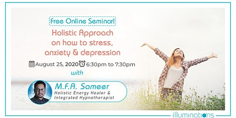 Holistic Approach for Stress,Anxiety and Depression tickets