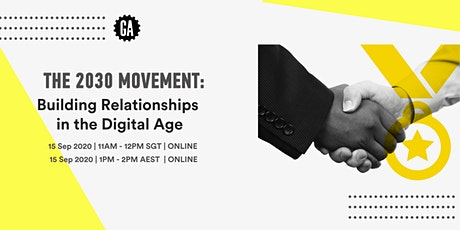 2030 Movement: Building Relationships in the Digital Age tickets