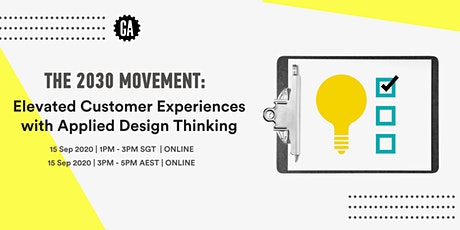 2030 Movement: Elevating Customer Experiences with Applied Design Thinking tickets