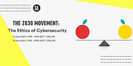 2030 Movement: The Ethics of Cybersecurity tickets