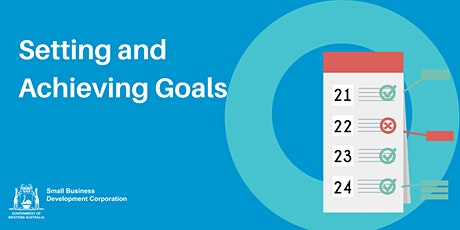 Setting and Achieving Goals tickets