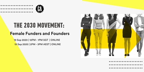 2030 Movement: Female Funders and Founders tickets