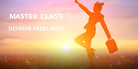 Master Class - Devenir Freelance - Strasbourg billets