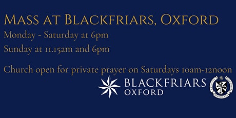 Mass at Blackfriars - Sunday 9 August at 6pm tickets