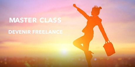 Master Class - Devenir Freelance - Mulhouse billets