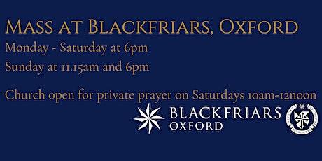 Mass at Blackfriars - Sunday 9 August at 11.15am tickets