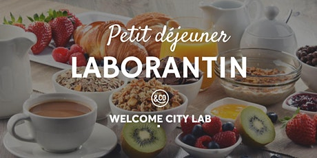 Petit déjeuner laborantin | Welcome City Lab tickets