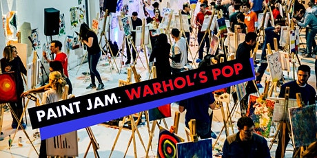 PAINT JAM: WARHOL'S POP - Al fresco paint party tickets
