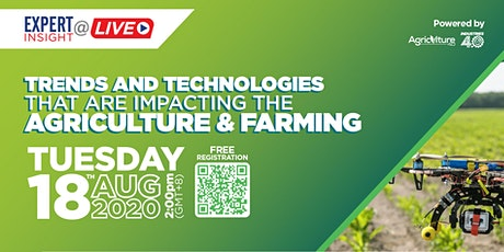 Trends and Technologies That Are Impacting  The Agriculture and Farming tickets