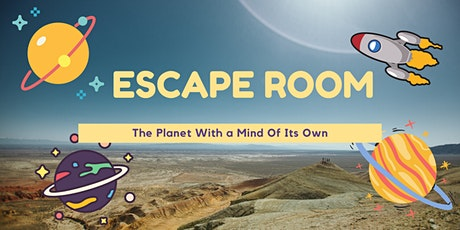 Escape Room - The Planet With a Mind Of Its Own tickets