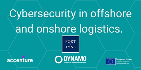 #CyberFest Port of Tyne: Cybersecurity in Offshore and Onshore Logistics tickets