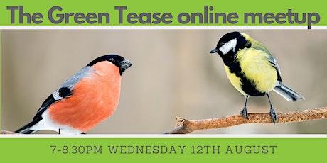 Green Tease August Meetup tickets