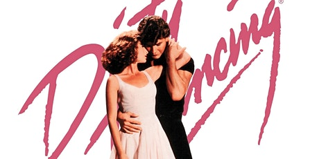 Dirty Dancing | Gordon  Castle Film Festival tickets