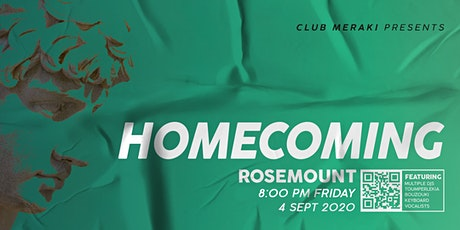 Club Meraki presents Homecoming tickets