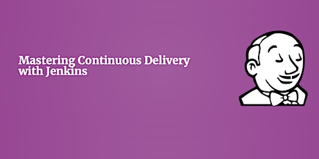 Mastering Continuous Delivery with Jenkins tickets