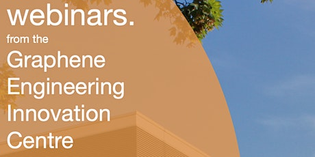 GEIC Webinar 7 - Opportunities for Graphene in Carbon Fibre tickets