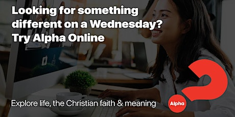 Alpha online: Explore life, the Christian Faith & Meaning tickets