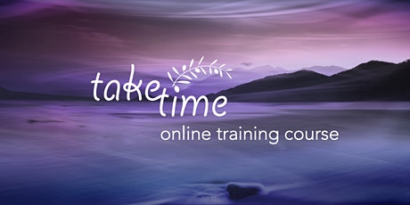 Taketime Practitioners Online Training Course - October tickets