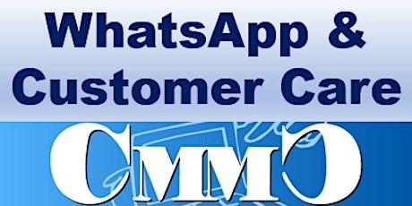 WhatsApp & Customer Care, secondo incontro biglietti