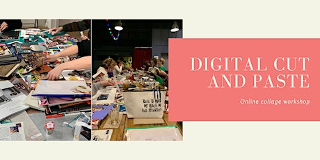 Digital Cut and Paste! Online Collage  Workshop tickets