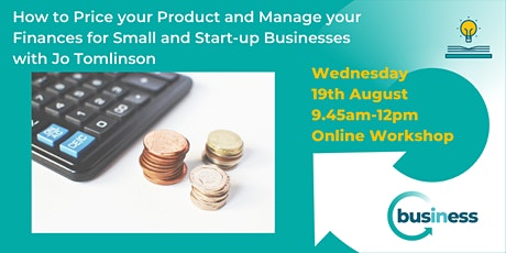 Price your Product and Manage your Finances for Small and Start-ups tickets