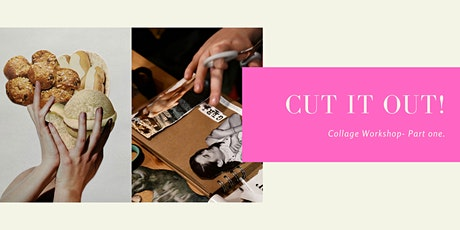 Cut It Out! Collage Workshop- Part 1 tickets