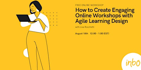 How to Create Engaging Online Workshops with Agile Learning Design tickets