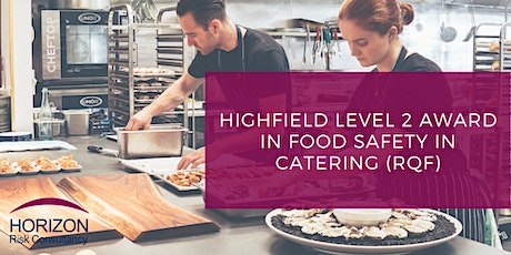 Highfield Level 2 Award in Food Safety in Catering (RQF) E-learning tickets