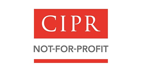CIPR Not-for-Profit webinar: Fundraising & Communications tickets