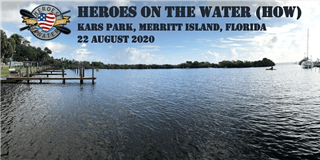 Heroes On the Water - Space Coast Chapter (KARS Park) tickets