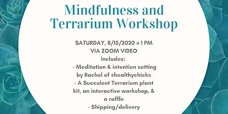 Mindfulness and Terrarium Workshop tickets