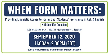 When Form Matters: Providing Linguistic Access to  Deaf Students in ASL&ENG tickets