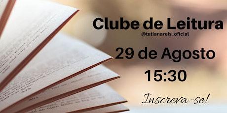 Clube de Leitura - 29 de agosto ingressos