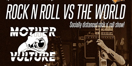 Rock N Roll vs The World w/ Mother Vulture, Moriaty, Sweet Teef + More tickets