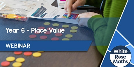 **WEBINAR** Year 6 Place Value - 03.09.20 tickets