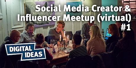 Social Media Creator & Influencer Meetup (virtual) #1 tickets