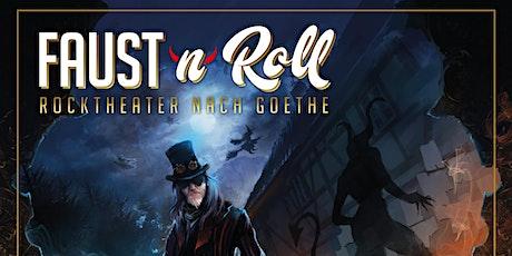 FAUST'n'Roll - Rocktheater nach Goethe Tickets