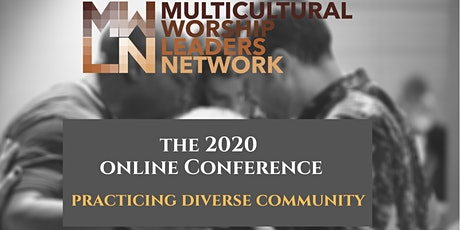 MWLN 2020 Conference - Practicing Diverse Community tickets