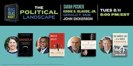Big Ideas Night: The Political Landscape tickets