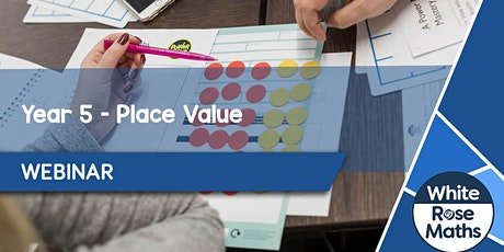**WEBINAR** Year 5 Place Value - 04.09.20 tickets